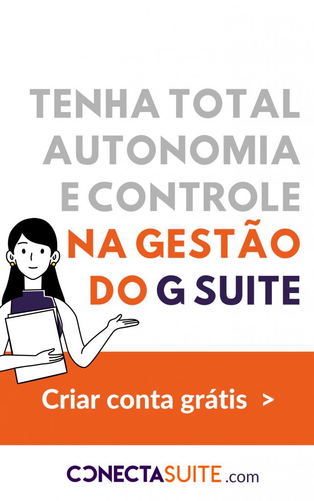 Tenha total autonomia e controle na gestão do G Suite - Barra lateral Blog